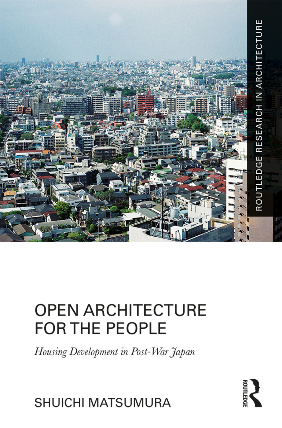 Open Architecture for the People: Housing Development in Post-War Japan book cover