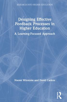 Designing Effective Feedback Processes in Higher Education: A Learning-Focused Approach book cover