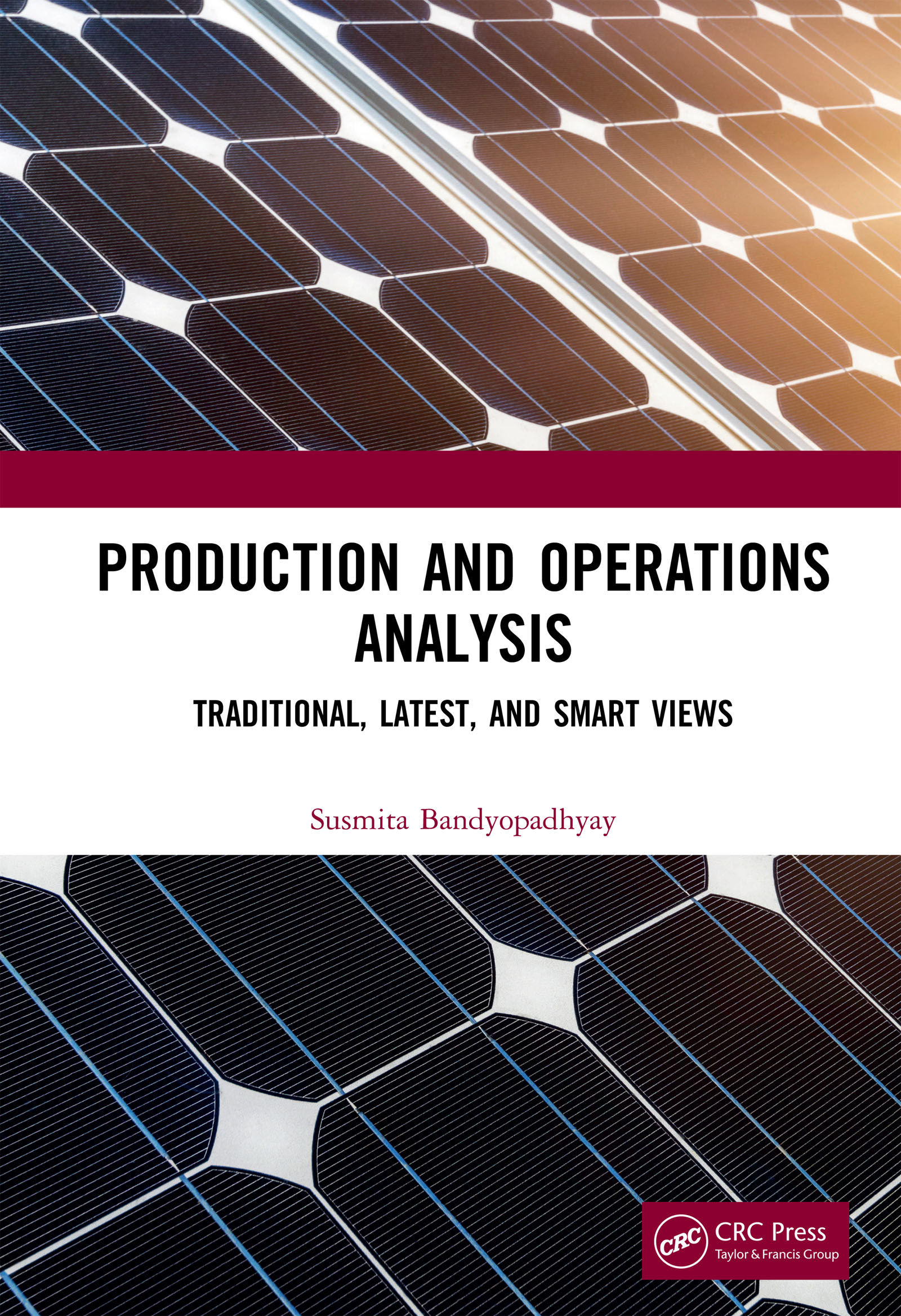 Production and Operations Analysis: Traditional, Latest, and Smart Views, 1st Edition (Hardback) book cover