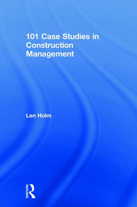 101 Case Studies in Construction Management book cover