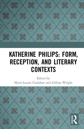 Katherine Philips: Form, Reception, and Literary Contexts book cover