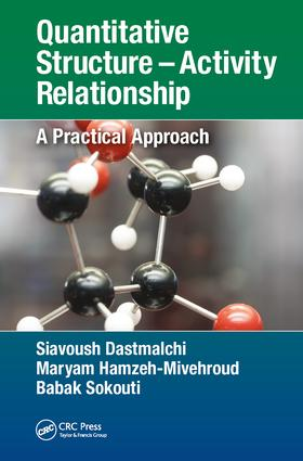 Quantitative Structure – Activity Relationship: A Practical Approach, 1st Edition (Hardback) book cover