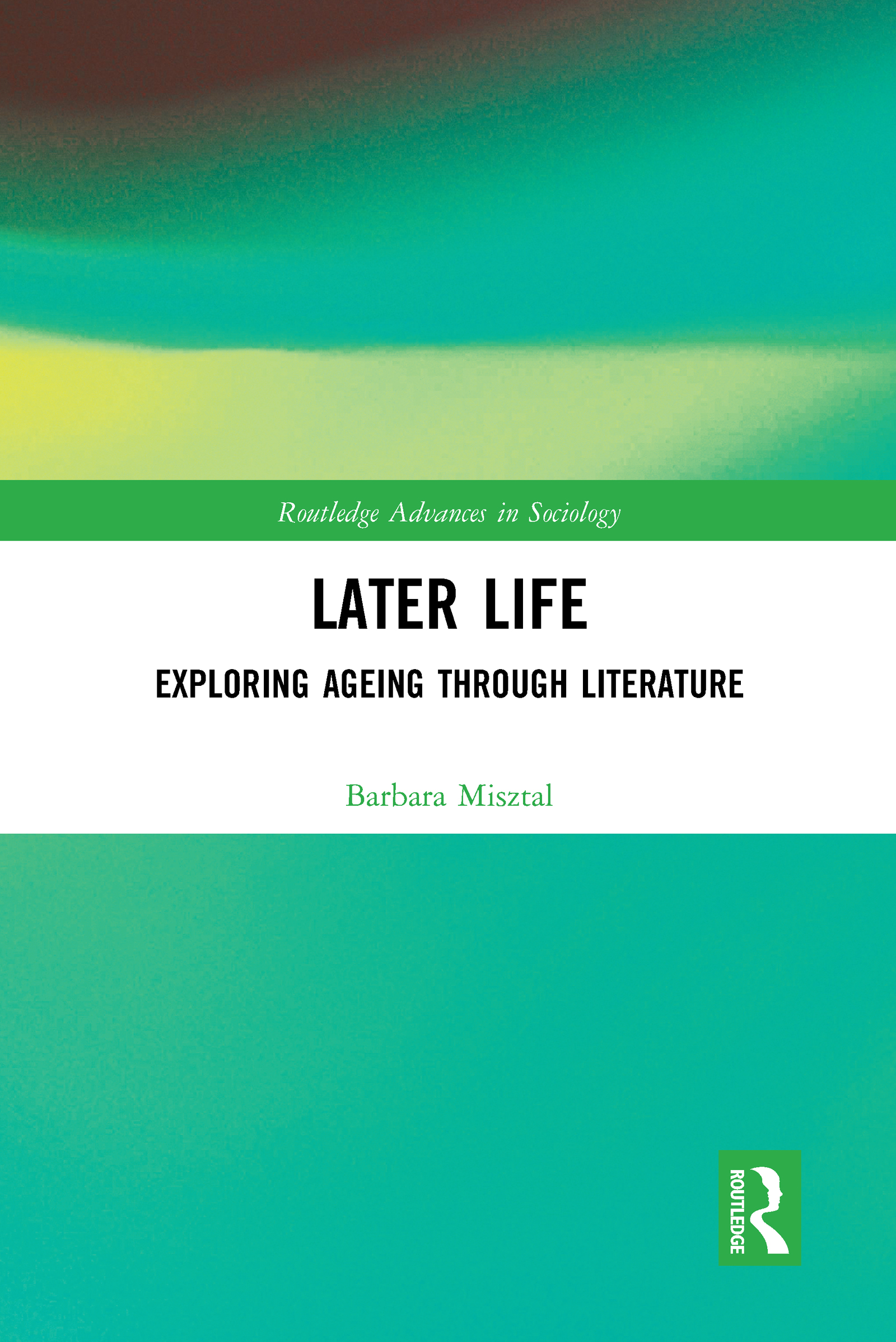 Later Life: Exploring Ageing through Literature book cover