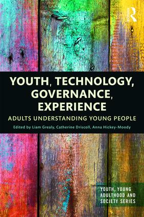 Youth, Technology, Governance, Experience: Adults Understanding Young People book cover