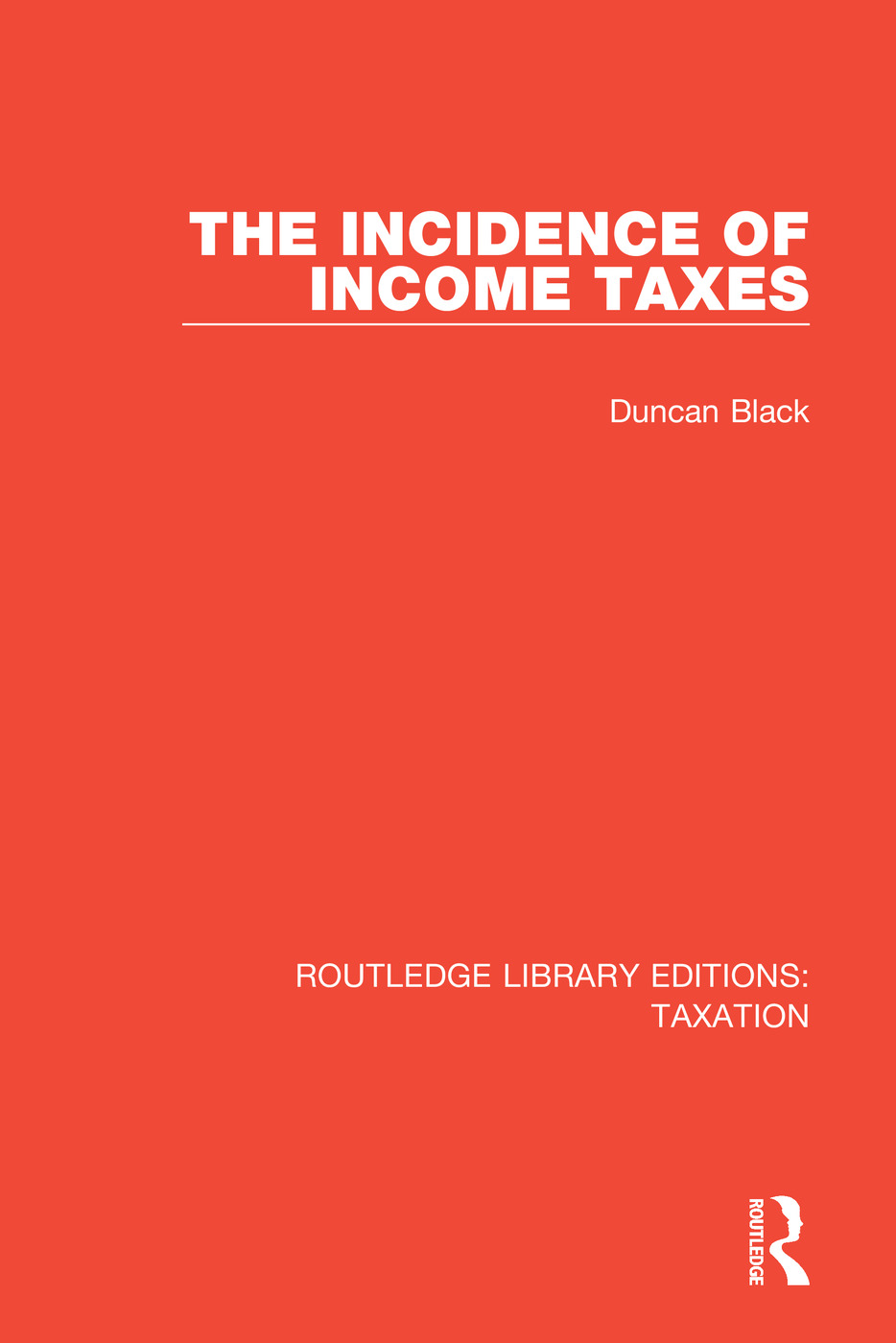 The Incidence of Income Taxes: 1st Edition (Paperback) book cover