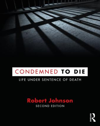 Condemned to Die: Life Under Sentence of Death book cover