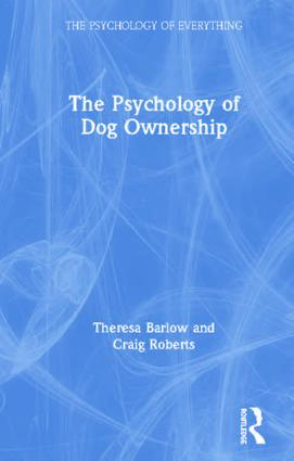 The Psychology of Dog Ownership book cover