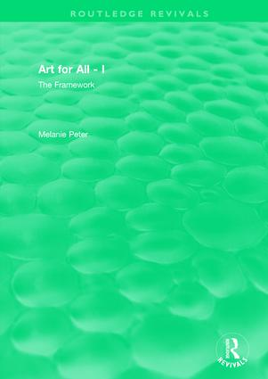 Art for All - I: The Framework, 1st Edition (Hardback) book cover