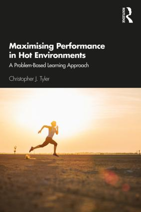 Maximising Performance in Hot Environments: A Problem-Based Learning Approach book cover