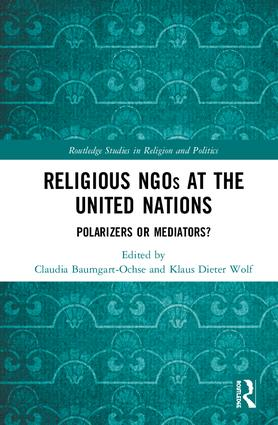 Religious NGOs at the United Nations: Polarizers or Mediators? book cover