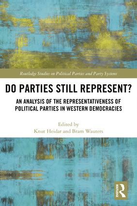 Do Parties Still Represent?: An Analysis of the Representativeness of Political Parties in Western Democracies, 1st Edition (Hardback) book cover
