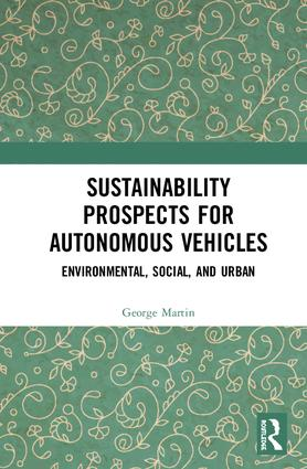 Sustainability Prospects for Autonomous Vehicles: Environmental, Social, and Urban book cover
