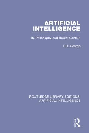 Artificial Intelligence: Its Philosophy and Neural Context book cover
