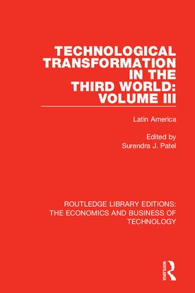 Technological Transformation in the Third World: Volume 3: Latin America, 1st Edition (Hardback) book cover