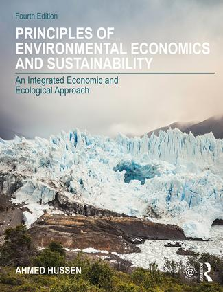 Principles of Environmental Economics and Sustainability: An Integrated Economic and Ecological Approach, 4th Edition (Paperback) book cover