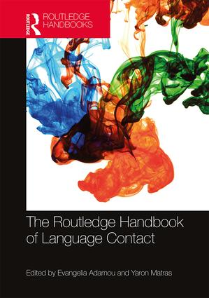 The Routledge Handbook of Language Contact: 1st Edition (Hardback) book cover