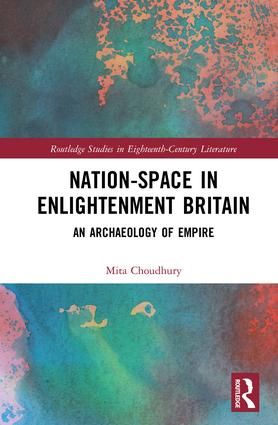 Nation-Space in Enlightenment Britain: An Archaeology of Empire book cover