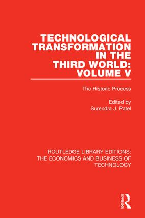 Technological Transformation in the Third World: Volume 5: The Historic Process, 1st Edition (Hardback) book cover