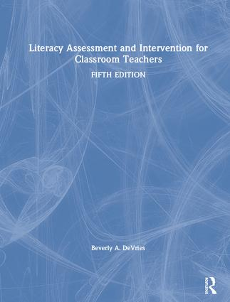 Literacy Assessment and Intervention for Classroom Teachers: 5th Edition (Hardback) book cover