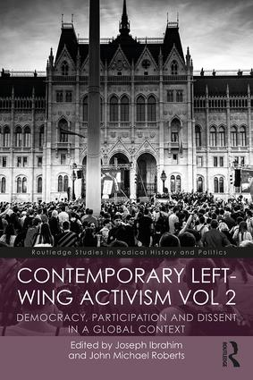 Contemporary Left-Wing Activism Vol 2: Democracy, Participation and Dissent in a Global Context book cover