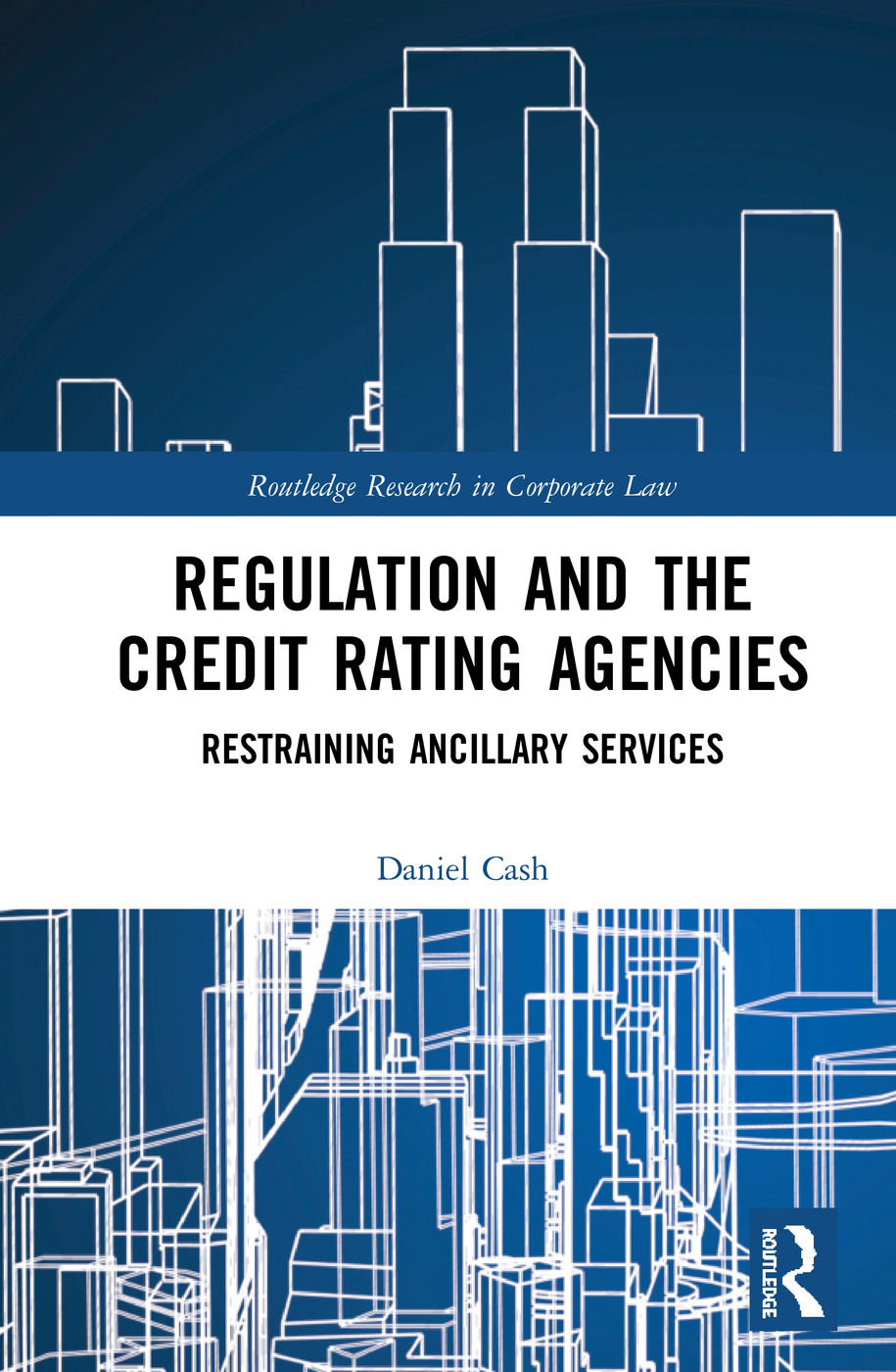 Regulation and the Credit Rating Agencies: Restraining Ancillary Services, 1st Edition (Hardback) book cover