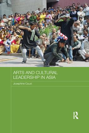 Arts and Cultural Leadership in Asia book cover