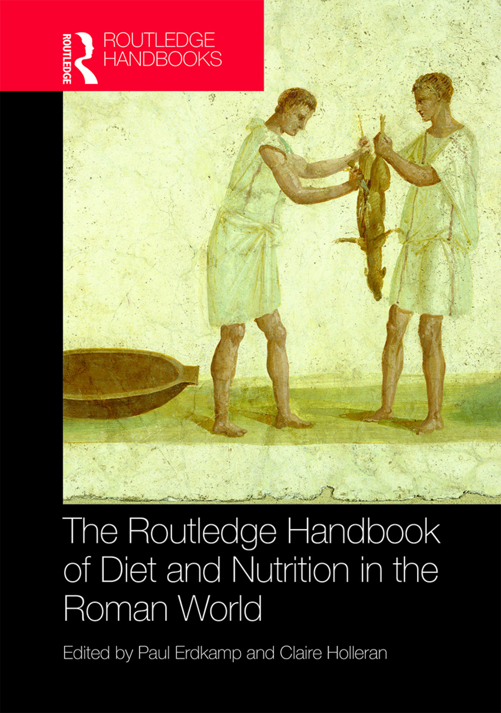 The Routledge Handbook of Diet and Nutrition in the Roman World: 1st Edition (Hardback) book cover