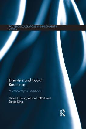 Disasters and Social Resilience: A bioecological approach book cover