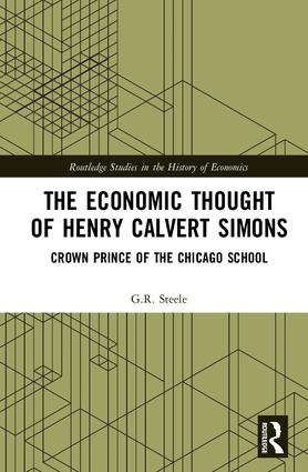 The Economic Thought of Henry Calvert Simons