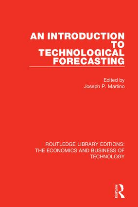 An Introduction to Technological Forecasting: 1st Edition (Hardback) book cover