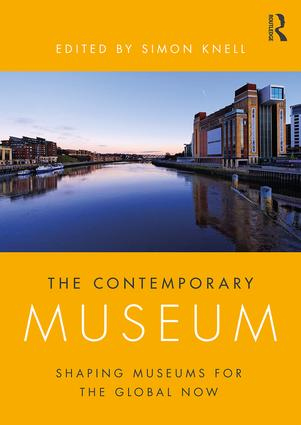 The Contemporary Museum: Shaping Museums for the Global Now book cover