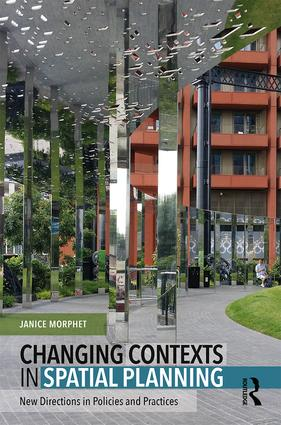 Changing Contexts in Spatial Planning: New Directions in Policies and Practices book cover