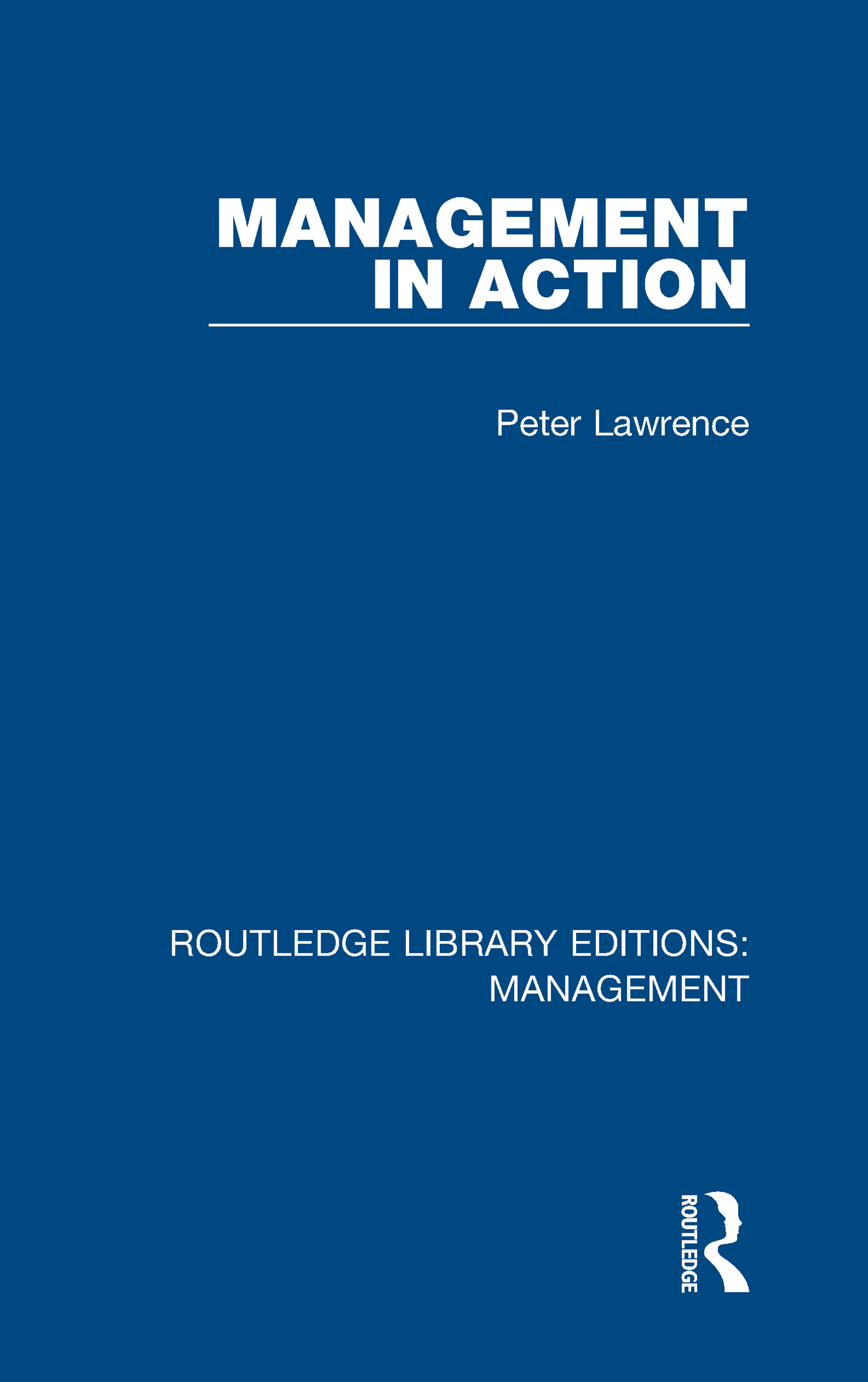 Management in Action: 1st Edition (Hardback) book cover