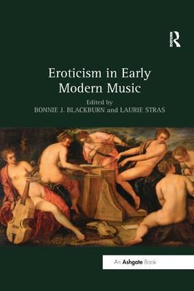 Eroticism in Early Modern Music: 1st Edition (Paperback) book cover