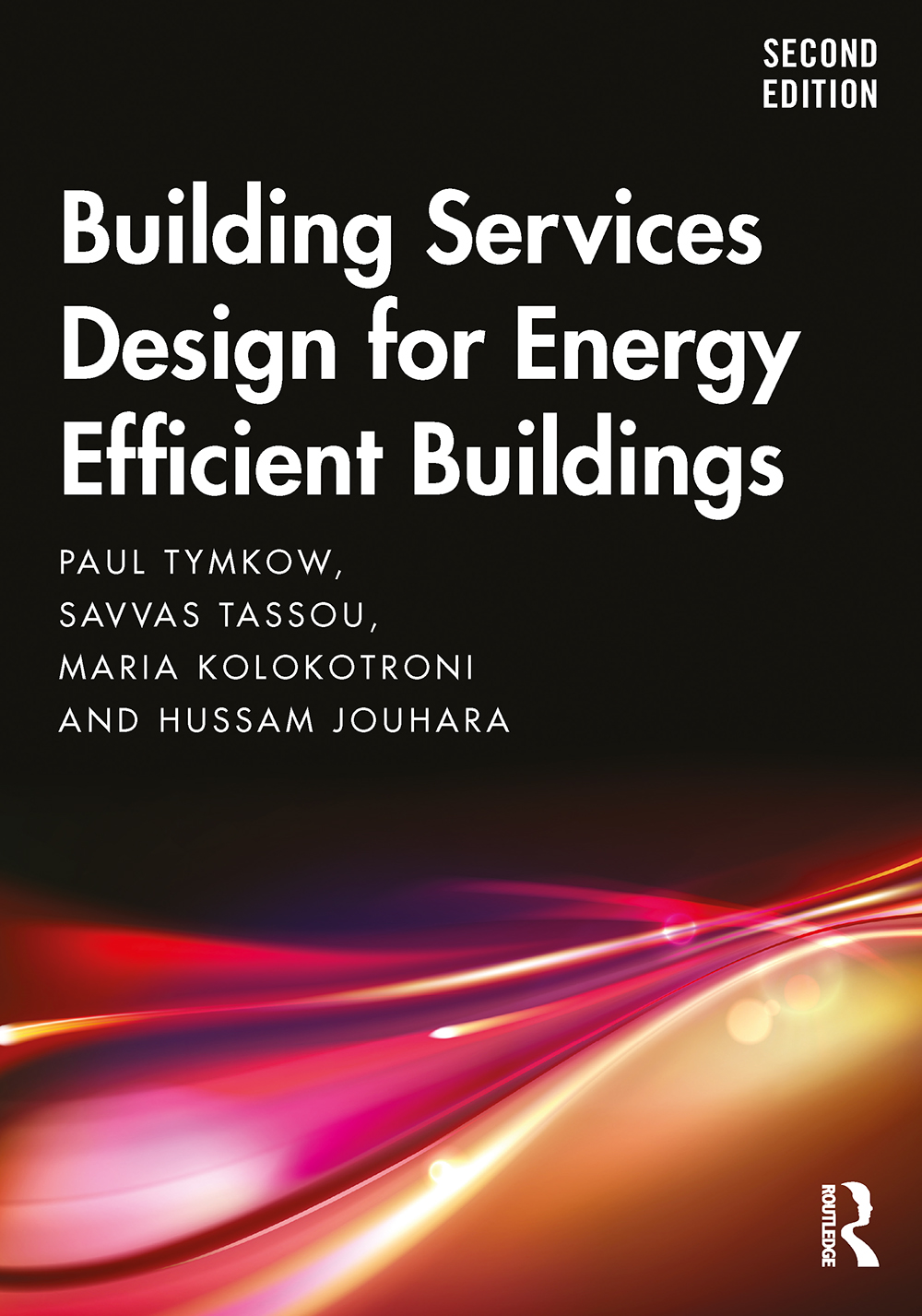Building Services Design for Energy Efficient Buildings: 2nd Edition (Paperback) book cover