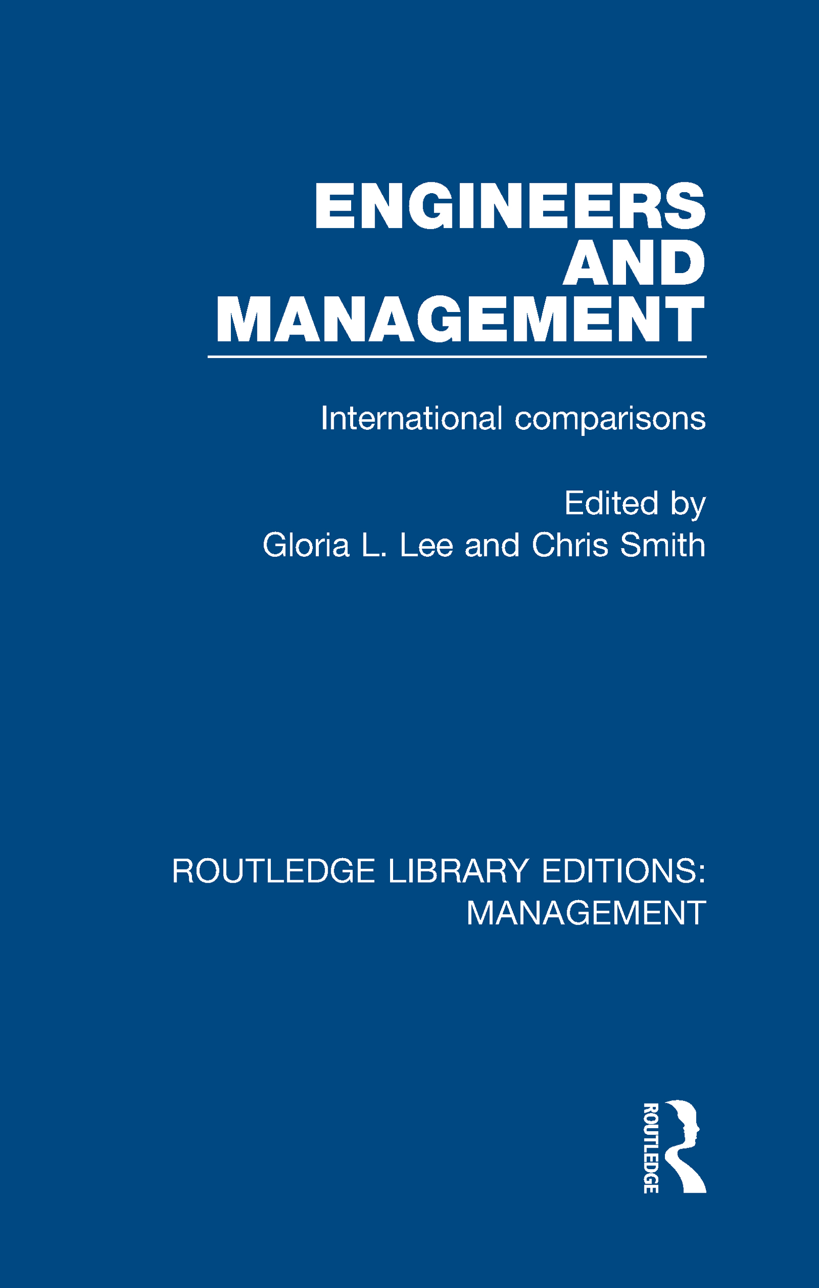 Engineers and Management: International Comparisons book cover
