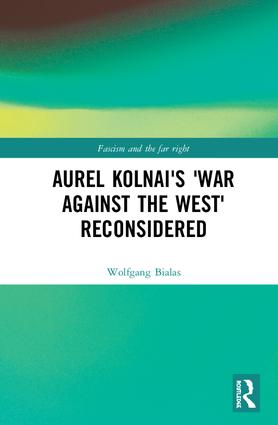 Aurel Kolnai's The War AGAINST the West Reconsidered book cover