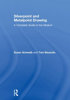 Silverpoint and Metalpoint Drawing: A Complete Guide to the Medium book cover