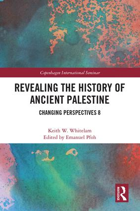 Revealing the History of Ancient Palestine: Changing Perspectives 8 book cover