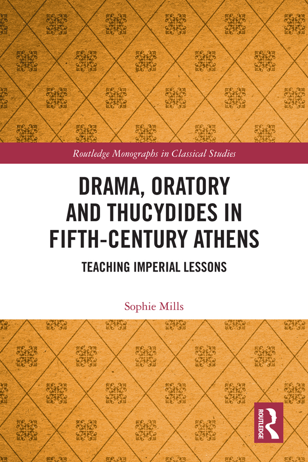 Drama, Oratory and Thucydides in Fifth-Century Athens: Teaching Imperial Lessons, 1st Edition (Hardback) book cover
