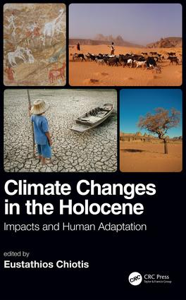 Climate Changes in the Holocene:: Impacts and Human Adaptation, 1st Edition (Hardback) book cover