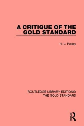 A Critique of the Gold Standard: 1st Edition (Hardback) book cover