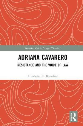 Adriana Cavarero: Resistance and the Voice of Law book cover