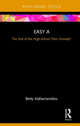 Easy A: The End of the High-School Teen Comedy? book cover