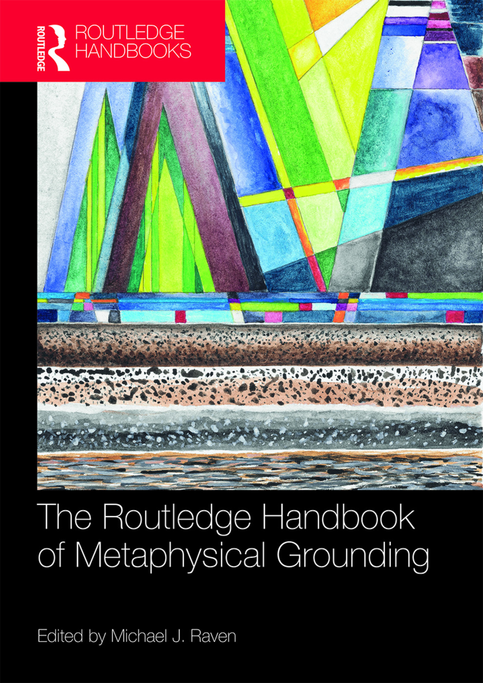 The Routledge Handbook of Metaphysical Grounding book cover