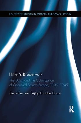 Hitler's Brudervolk: The Dutch and the Colonization of Occupied Eastern Europe, 1939-1945 book cover