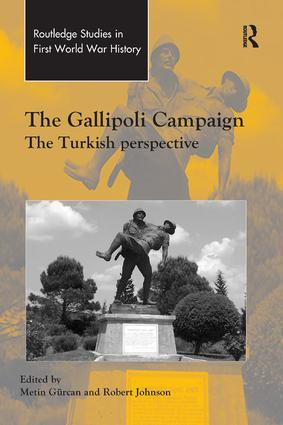 The Gallipoli Campaign: The Turkish Perspective, 1st Edition (Paperback) book cover
