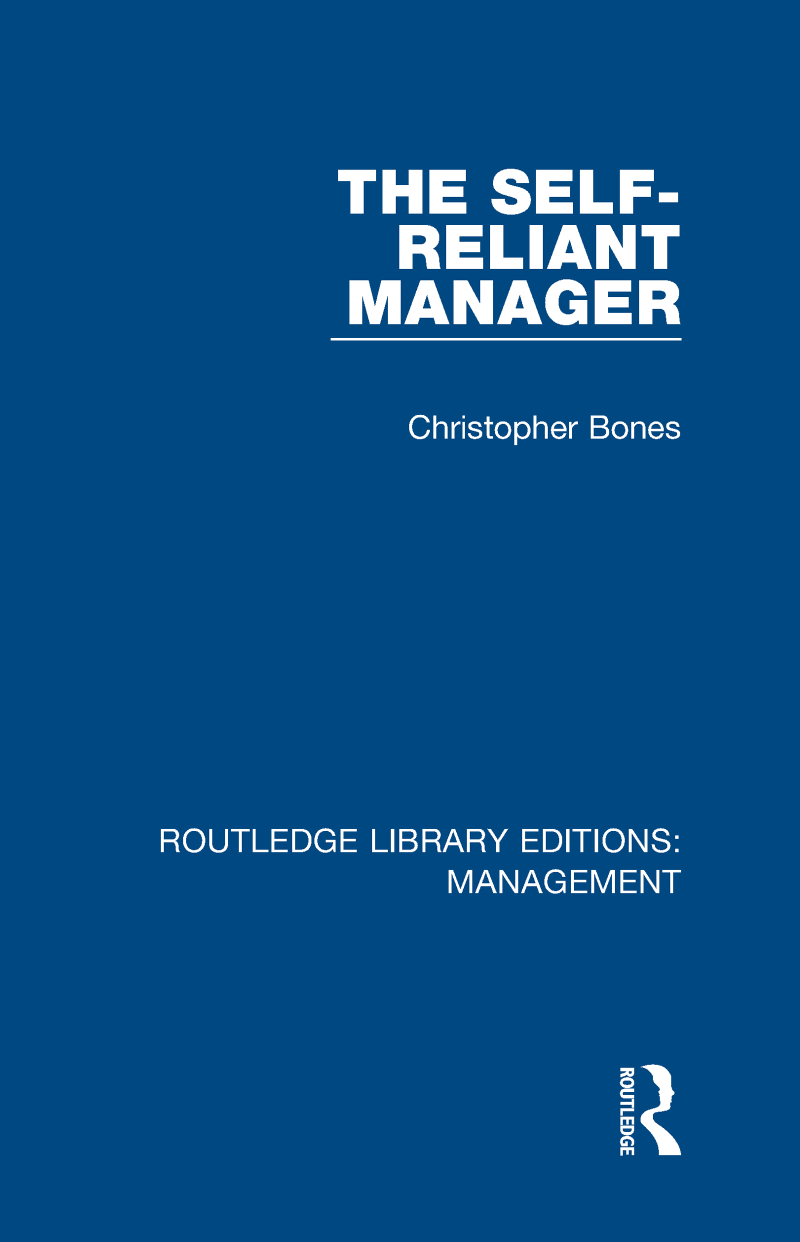 The Self-Reliant Manager: 1st Edition (Hardback) book cover