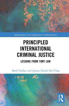 Principled International Criminal Justice: Lessons from Tort Law book cover