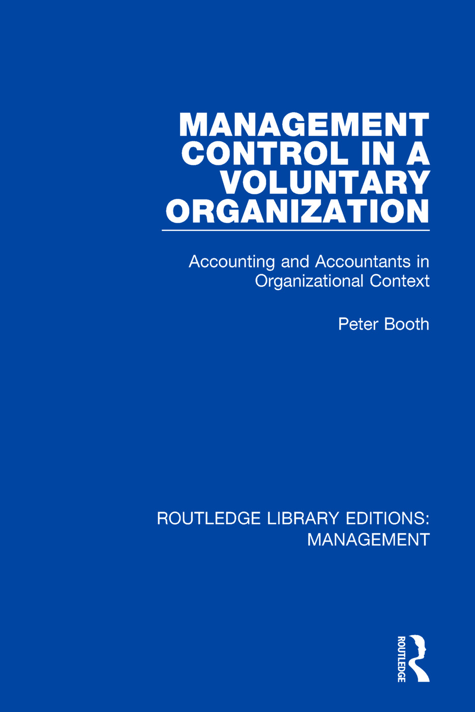Management Control in a Voluntary Organization: Accounting and Accountants in Organizational Context, 1st Edition (Paperback) book cover